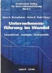 Unternehmensführung im Wandel: Perspektiven - Konzepte - Denkanstöße (Innsbrucker Kolleg für Unternehmensführung)